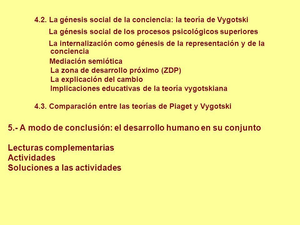 4.2. La génesis social de la conciencia: la teoría de Vygotski