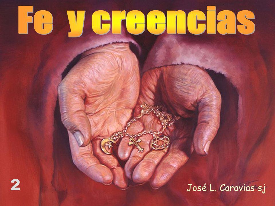 Fe y creencias 2 José L. Caravias sj