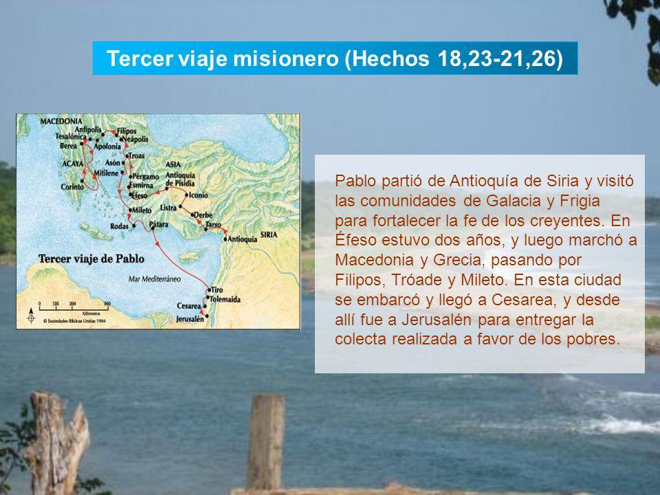 Tercer viaje misionero (Hechos 18,23-21,26)