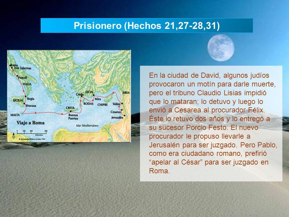 Prisionero (Hechos 21,27-28,31)