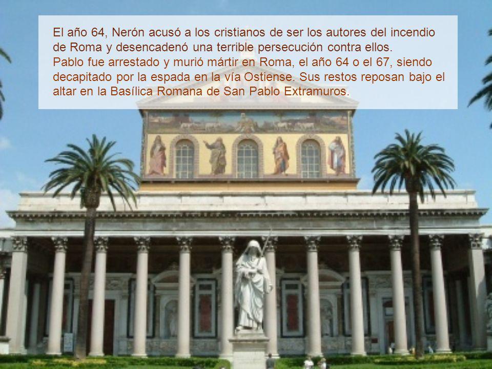 El año 64, Nerón acusó a los cristianos de ser los autores del incendio de Roma y desencadenó una terrible persecución contra ellos.
