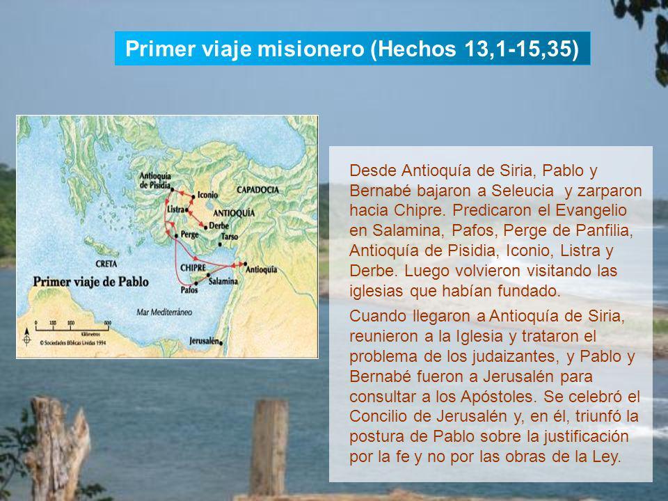 Primer viaje misionero (Hechos 13,1-15,35)