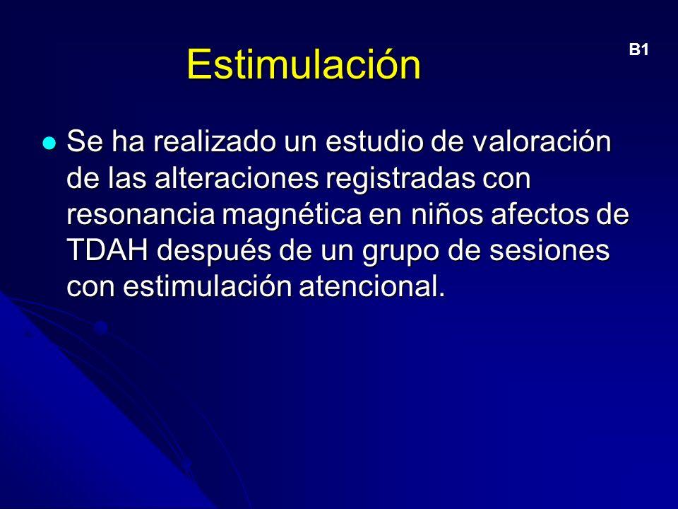 Estimulación B1.