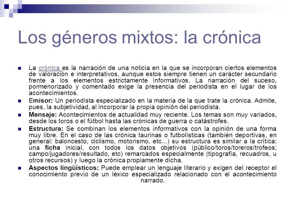 Los géneros mixtos: la crónica