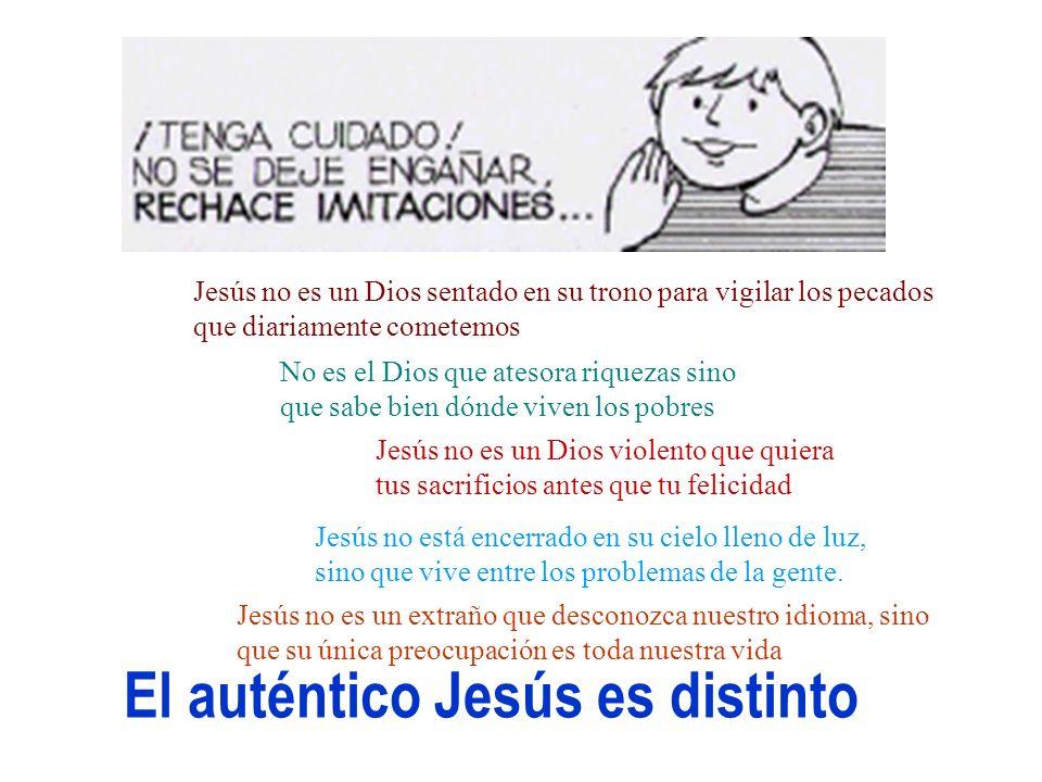 El auténtico Jesús es distinto