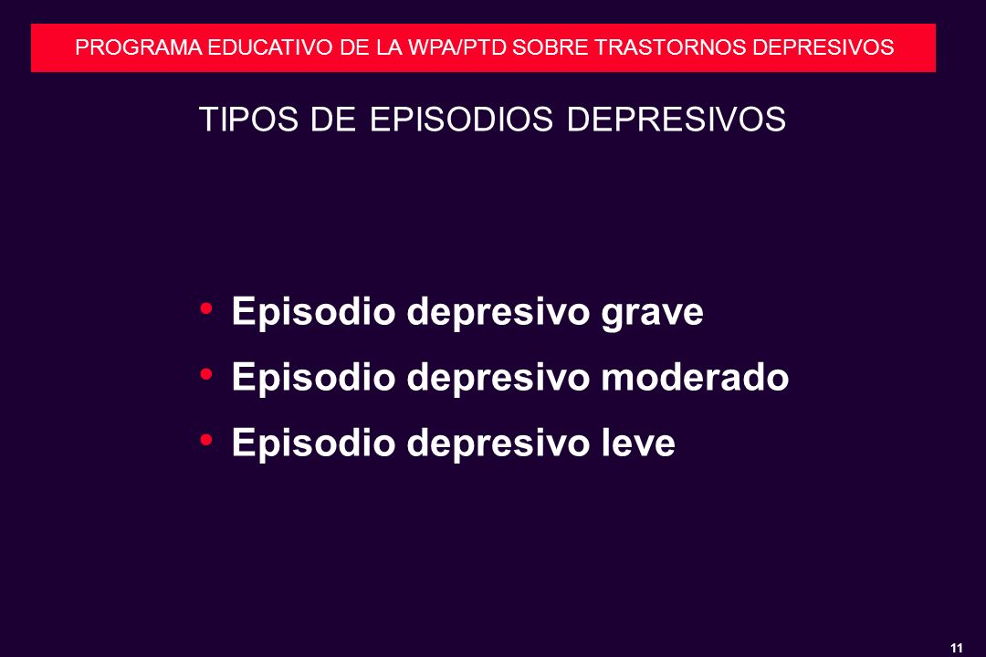 TIPOS DE EPISODIOS DEPRESIVOS