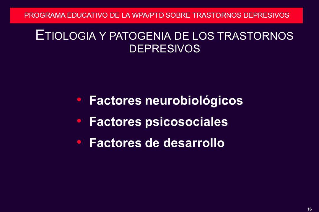 ETIOLOGIA Y PATOGENIA DE LOS TRASTORNOS DEPRESIVOS