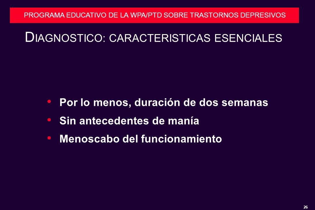 DIAGNOSTICO: CARACTERISTICAS ESENCIALES