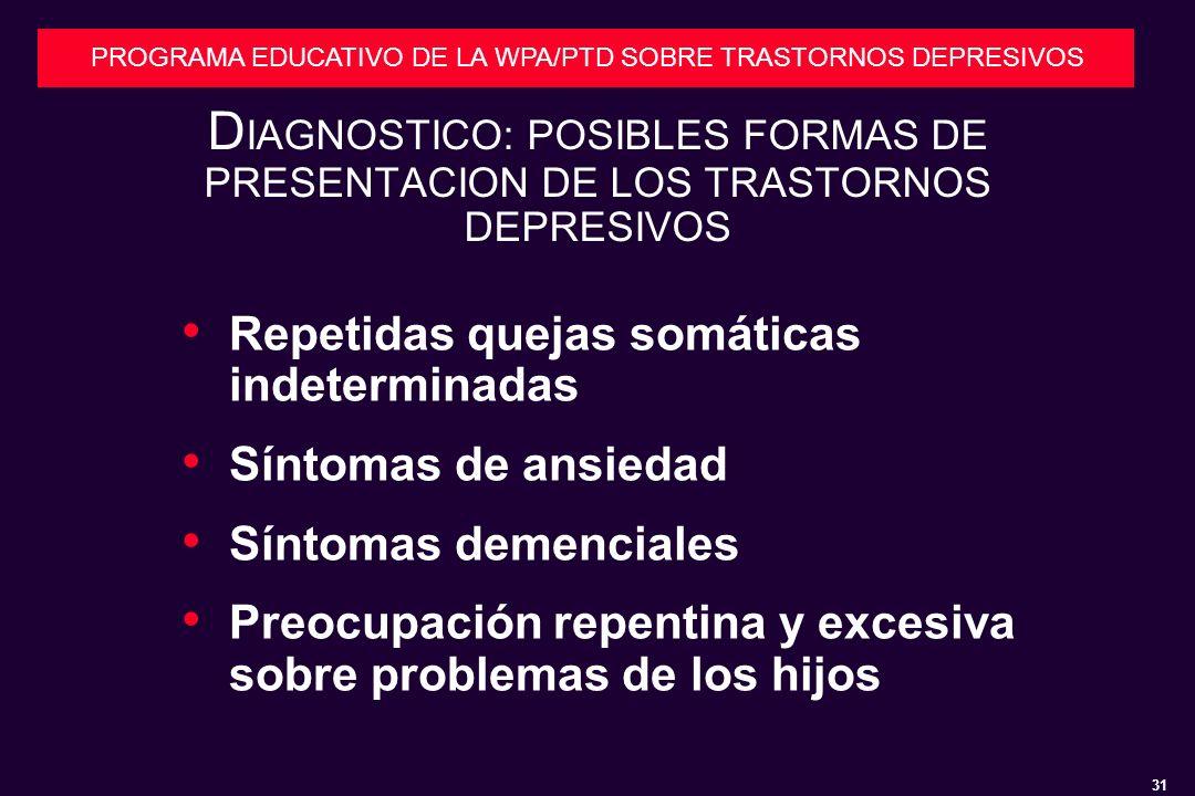 DIAGNOSTICO: POSIBLES FORMAS DE PRESENTACION DE LOS TRASTORNOS DEPRESIVOS