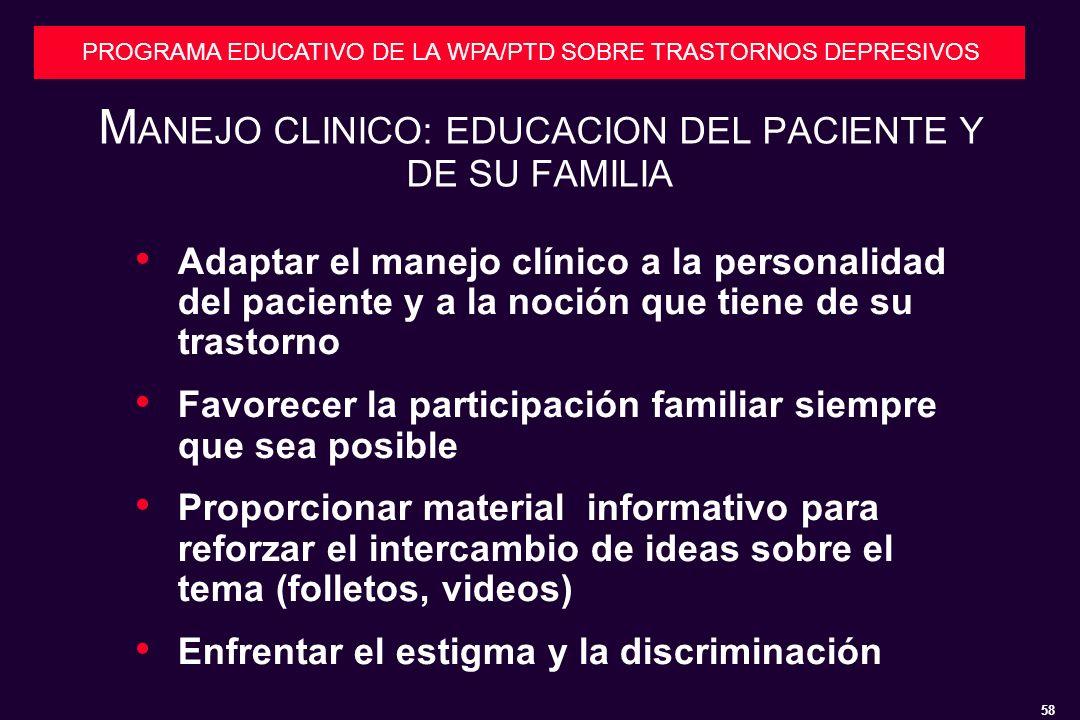 MANEJO CLINICO: EDUCACION DEL PACIENTE Y DE SU FAMILIA