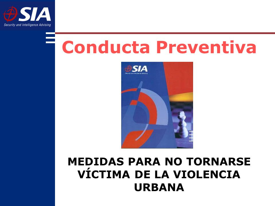 MEDIDAS PARA NO TORNARSE VÍCTIMA DE LA VIOLENCIA URBANA