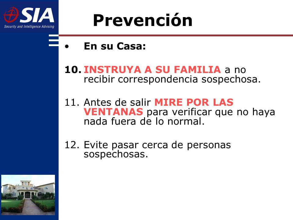 Prevención En su Casa: INSTRUYA A SU FAMILIA a no recibir correspondencia sospechosa.