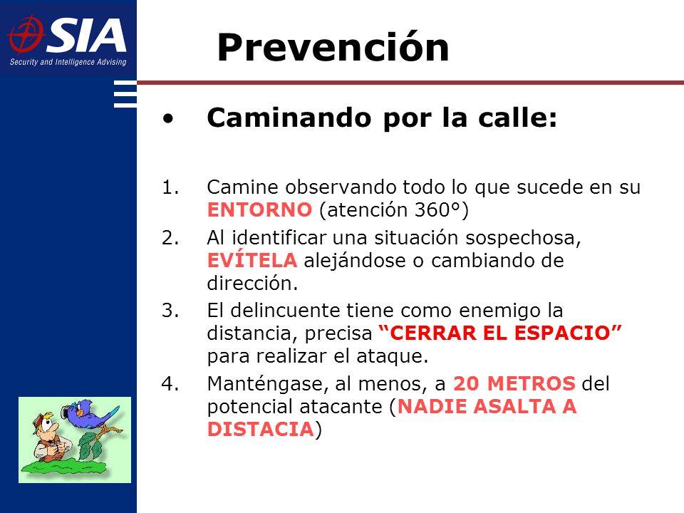 Prevención Caminando por la calle: