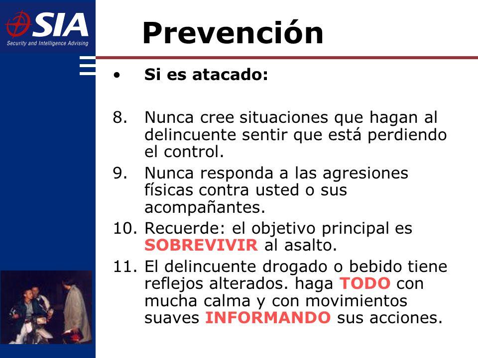 Prevención Si es atacado: