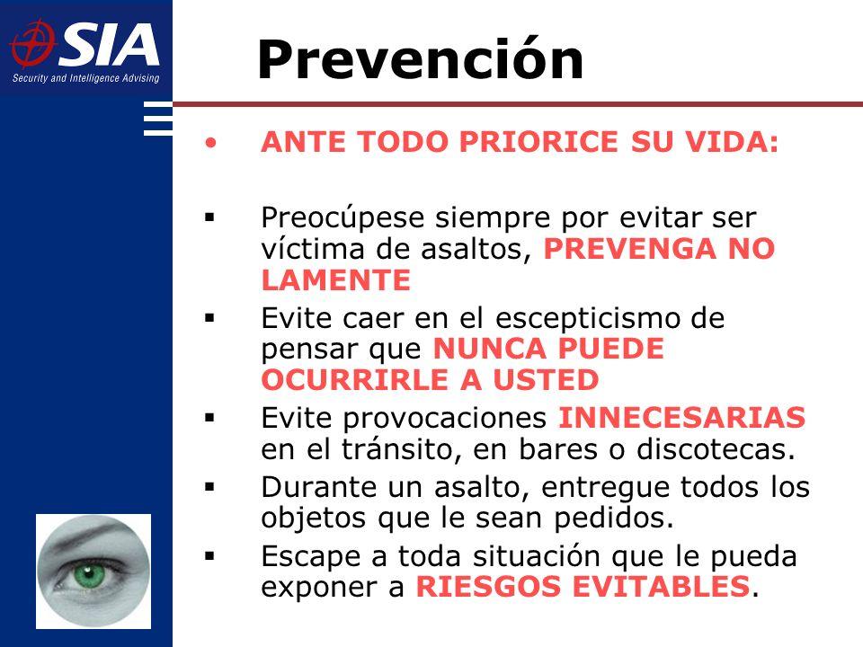 Prevención ANTE TODO PRIORICE SU VIDA: