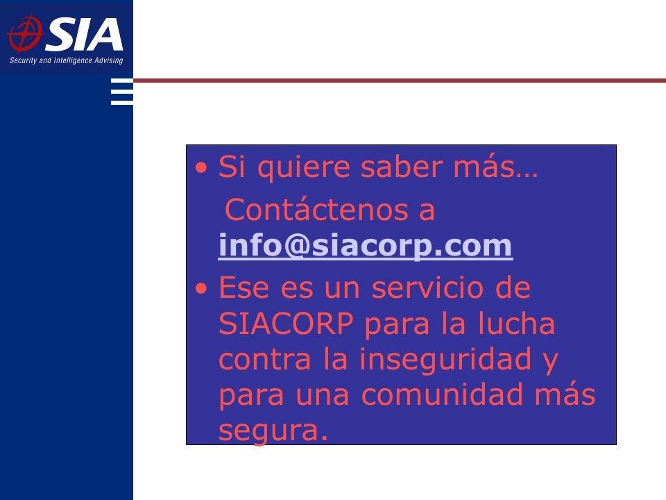 Si quiere saber más… Contáctenos a info@siacorp.com.