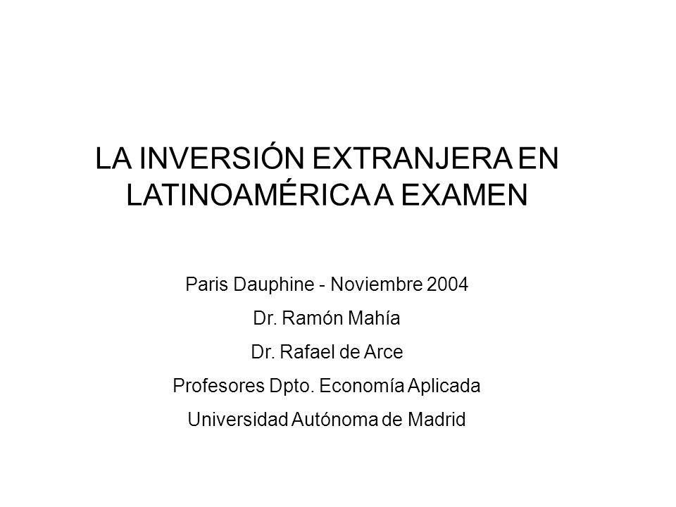 LA INVERSIÓN EXTRANJERA EN LATINOAMÉRICA A EXAMEN