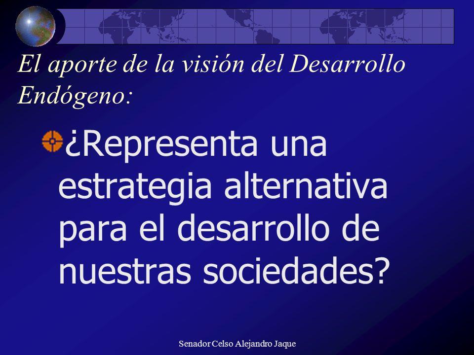 El aporte de la visión del Desarrollo Endógeno: