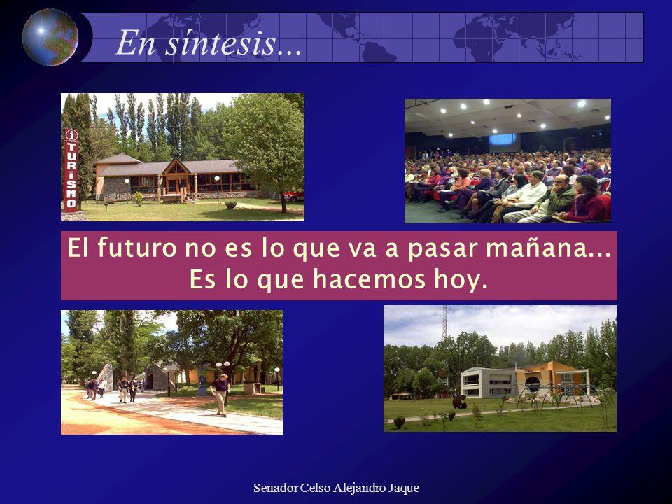 El futuro no es lo que va a pasar mañana...