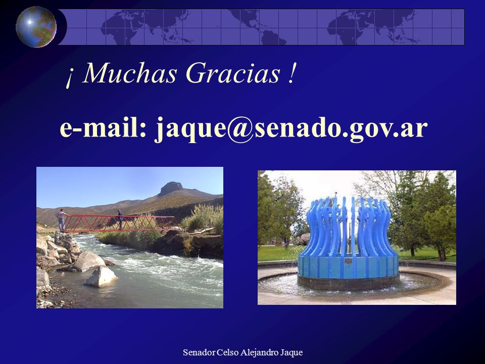 e-mail: jaque@senado.gov.ar
