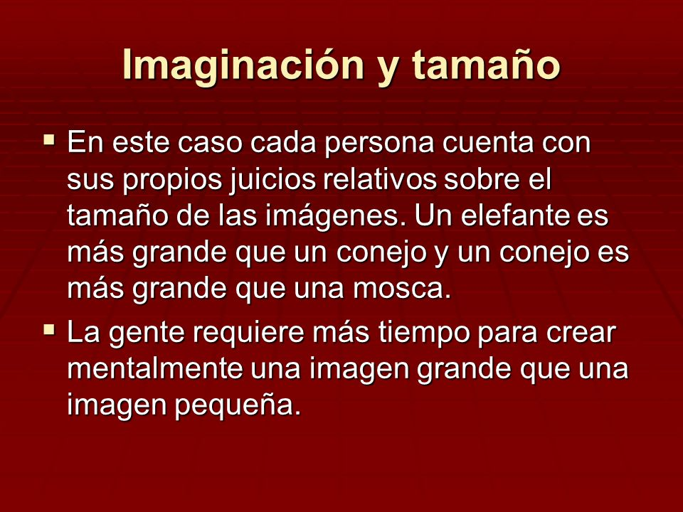 Imaginación y tamaño
