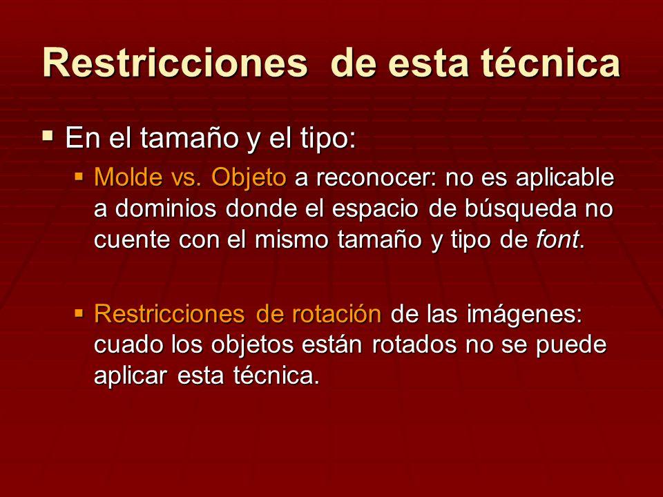Restricciones de esta técnica