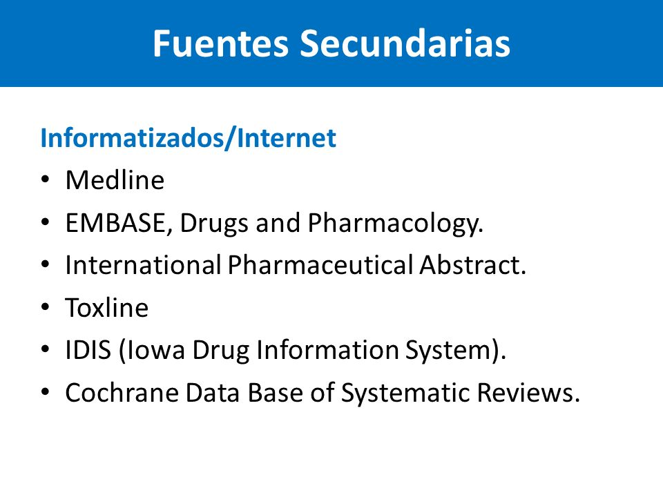 Fuentes Secundarias Informatizados/Internet Medline