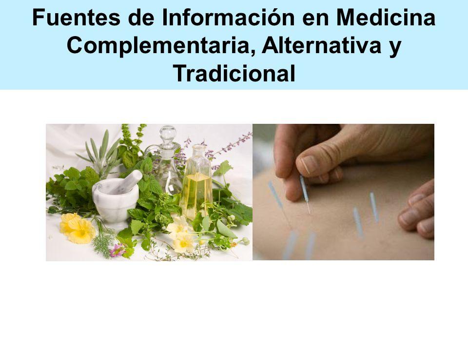 Fuentes de Información en Medicina Complementaria, Alternativa y Tradicional