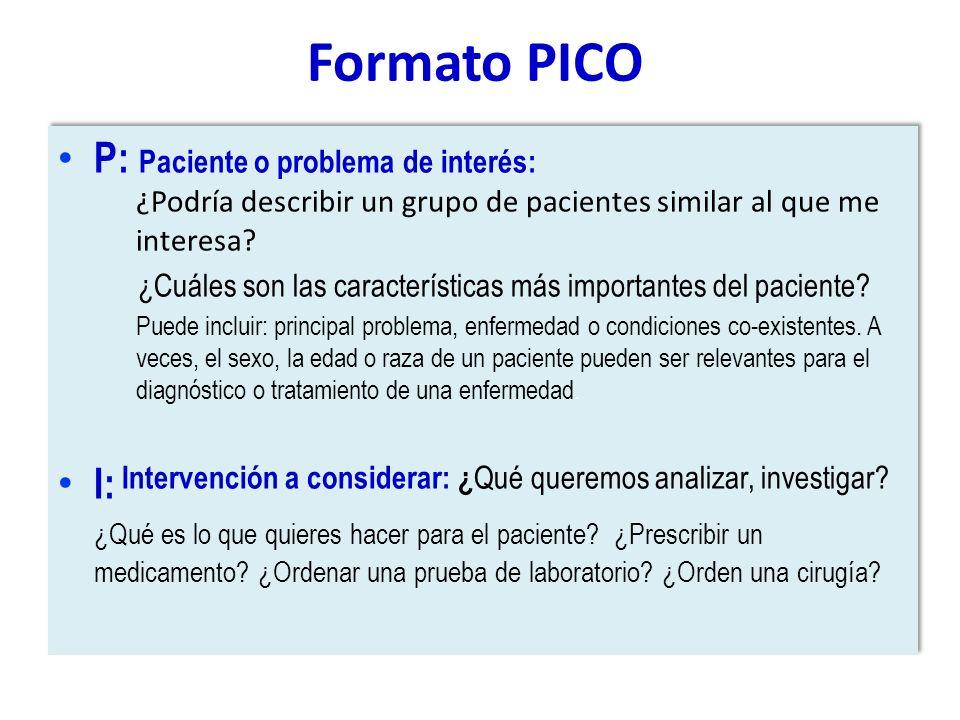 Formato PICO P: Paciente o problema de interés:
