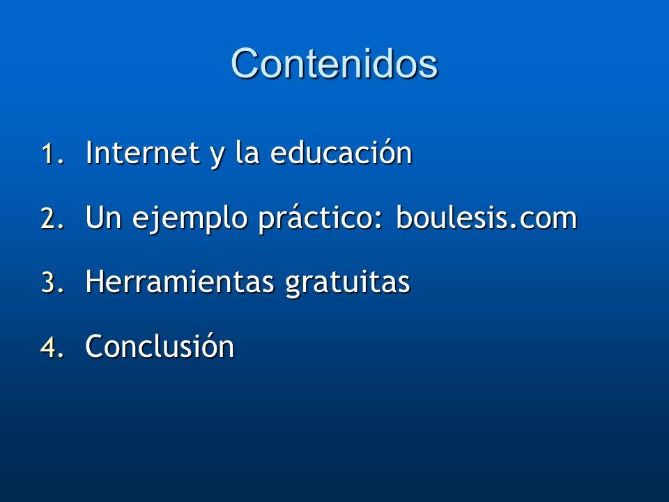 Contenidos Internet y la educación Un ejemplo práctico: boulesis.com