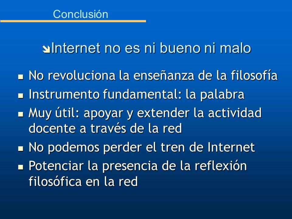 Internet no es ni bueno ni malo