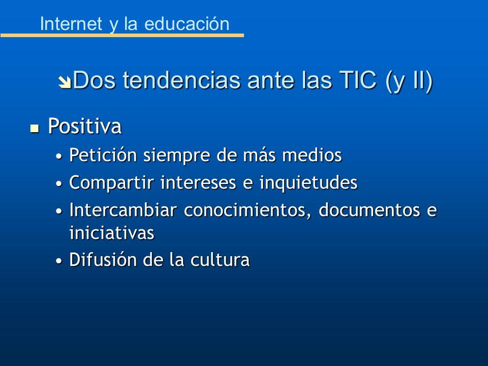Dos tendencias ante las TIC (y II)