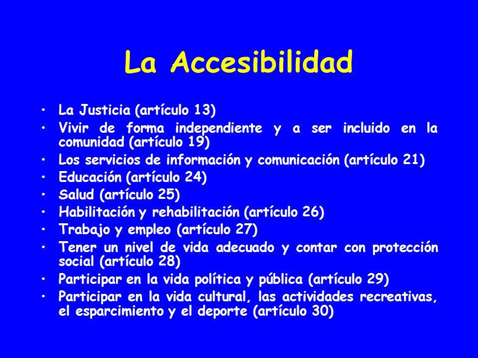 La Accesibilidad La Justicia (artículo 13)