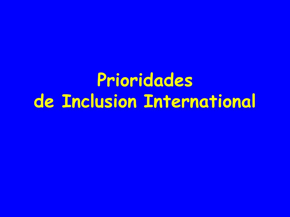 Prioridades de Inclusion International