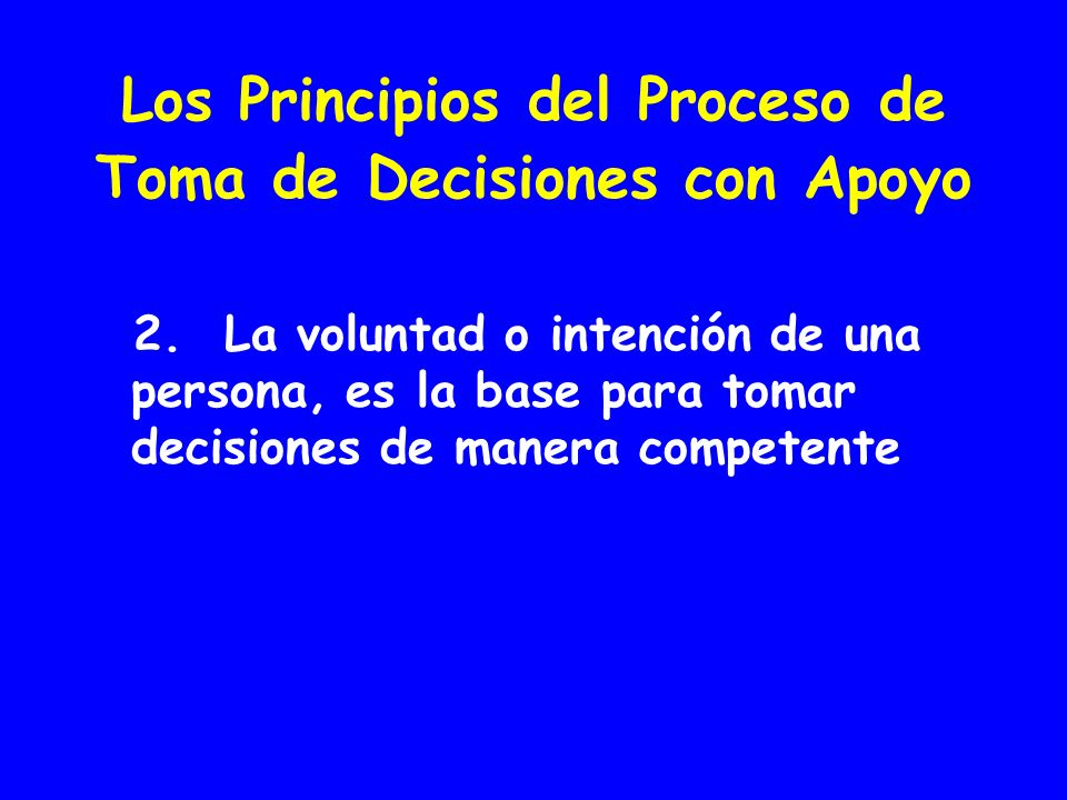 Los Principios del Proceso de Toma de Decisiones con Apoyo