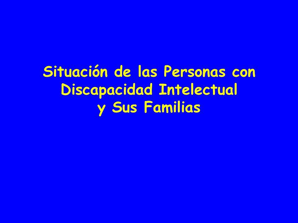 Situación de las Personas con Discapacidad Intelectual y Sus Familias