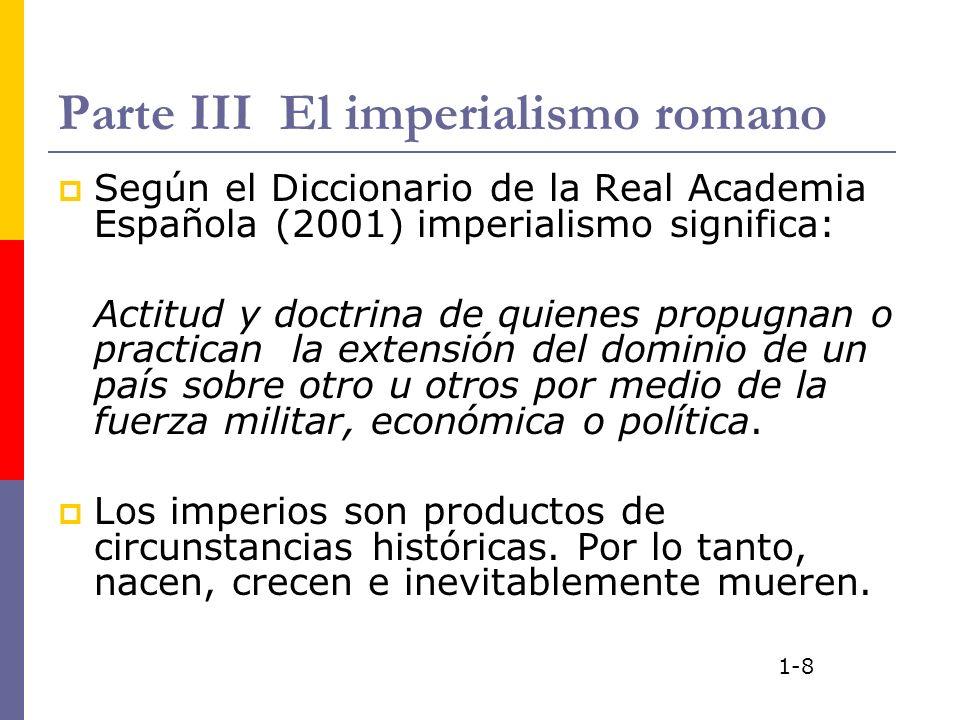 Parte III El imperialismo romano