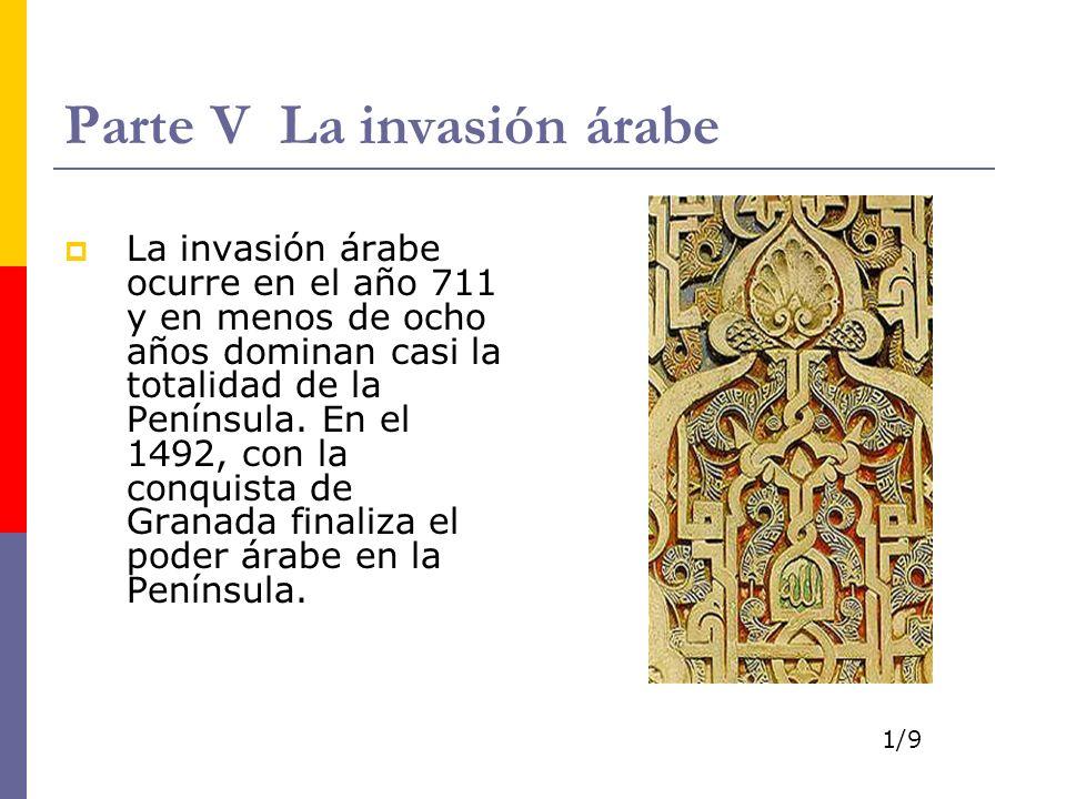 Parte V La invasión árabe