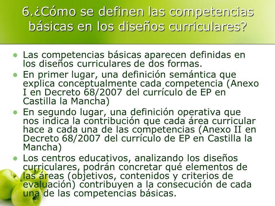 6.¿Cómo se definen las competencias básicas en los diseños curriculares
