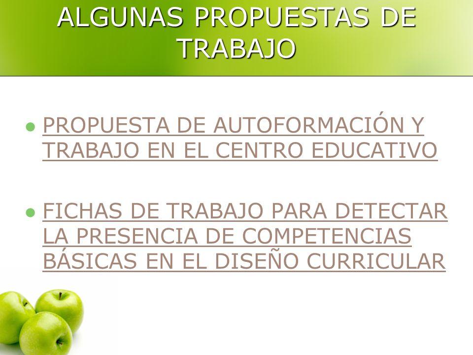 ALGUNAS PROPUESTAS DE TRABAJO