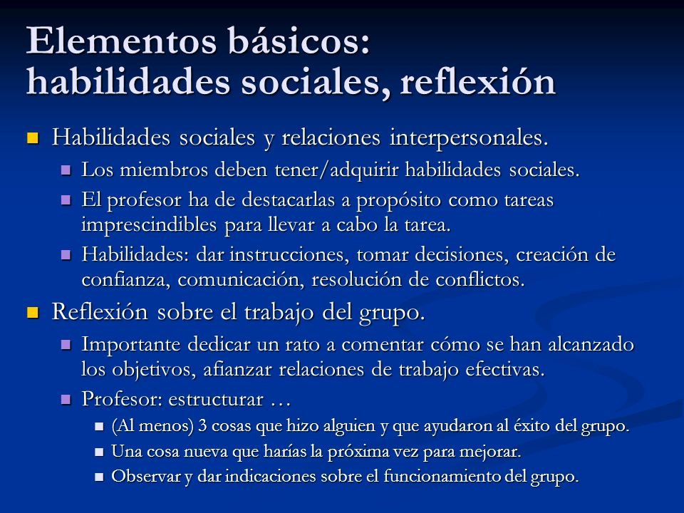 Elementos básicos: habilidades sociales, reflexión