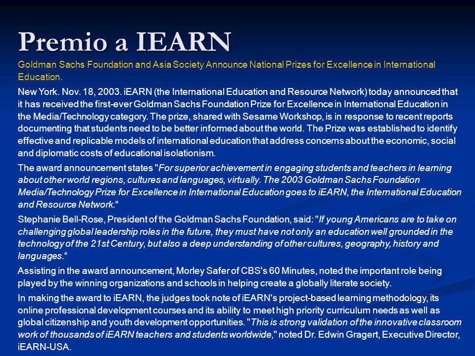 Premio a IEARNGoldman Sachs Foundation and Asia Society Announce National Prizes for Excellence in International Education.