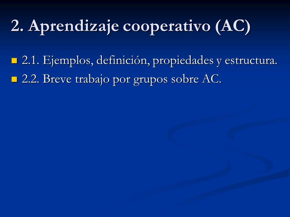 2. Aprendizaje cooperativo (AC)