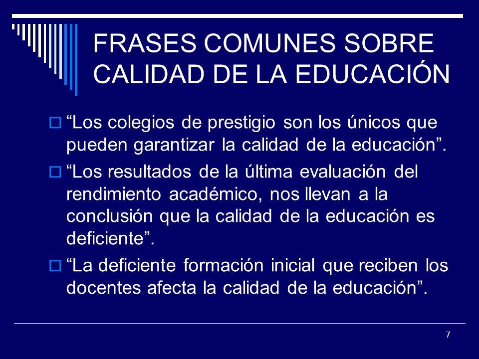 FRASES COMUNES SOBRE CALIDAD DE LA EDUCACIÓN