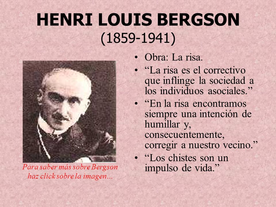 HENRI LOUIS BERGSON (1859-1941)