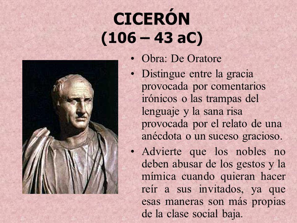 CICERÓN (106 – 43 aC) Obra: De Oratore