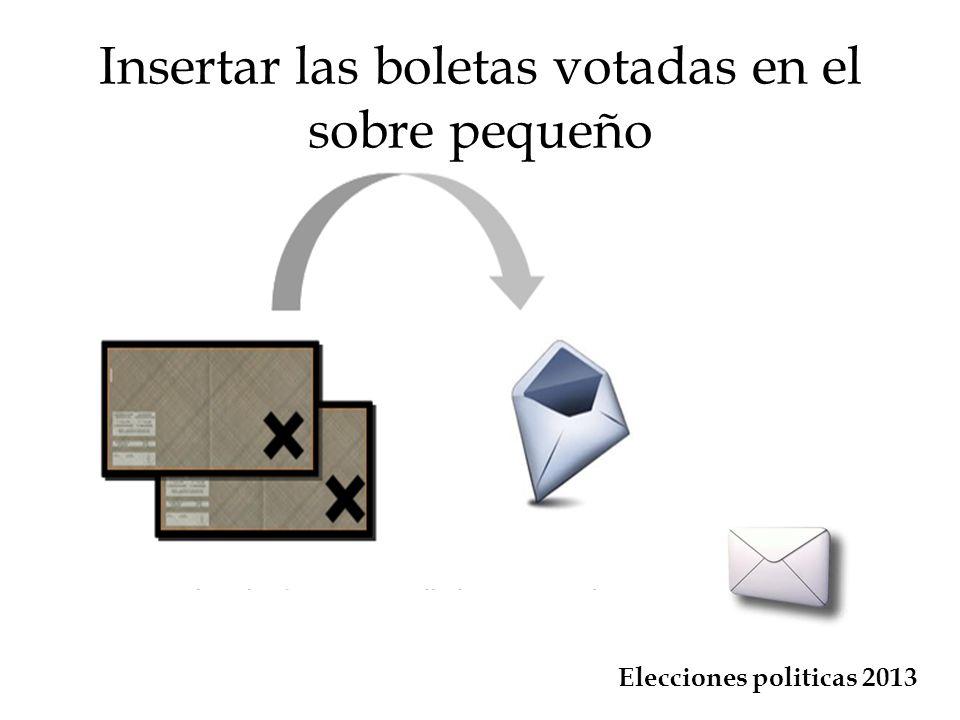 Insertar las boletas votadas en el sobre pequeño