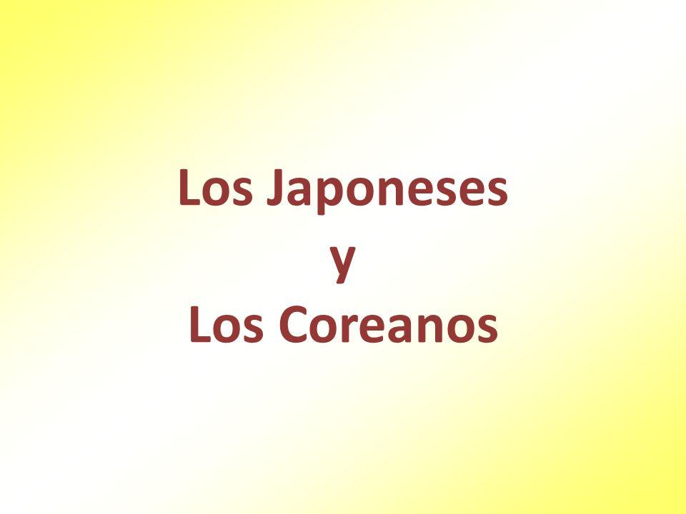 Los Japoneses y Los Coreanos