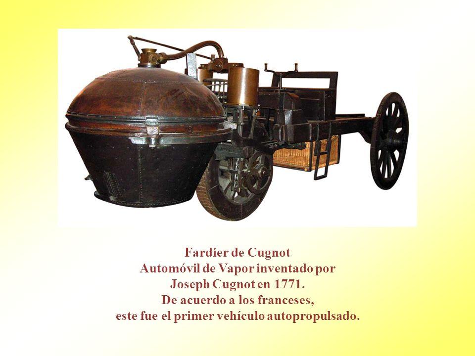 Automóvil de Vapor inventado por Joseph Cugnot en 1771.