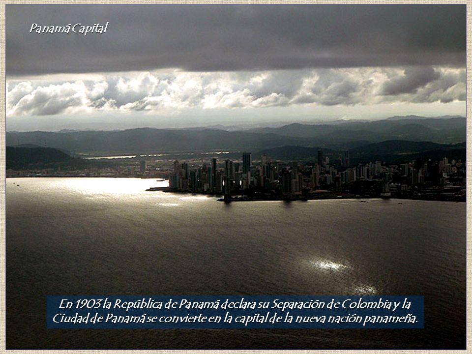 En 1903 la República de Panamá declara su Separación de Colombia y la